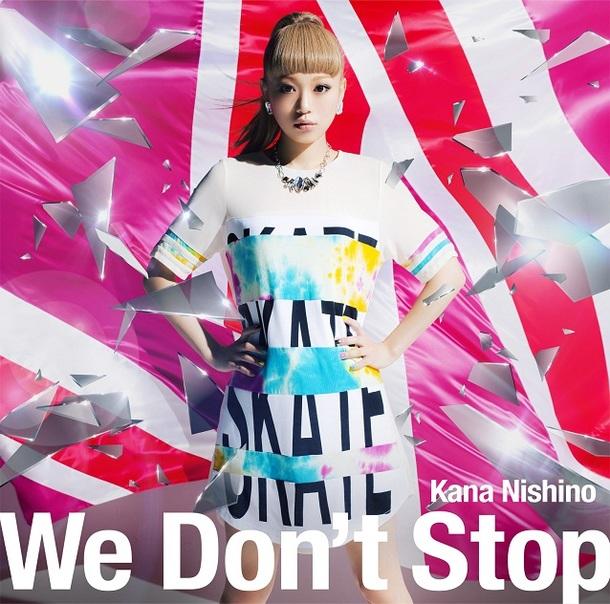 シングル「We Don't Stop」 【初回生産限定盤】
