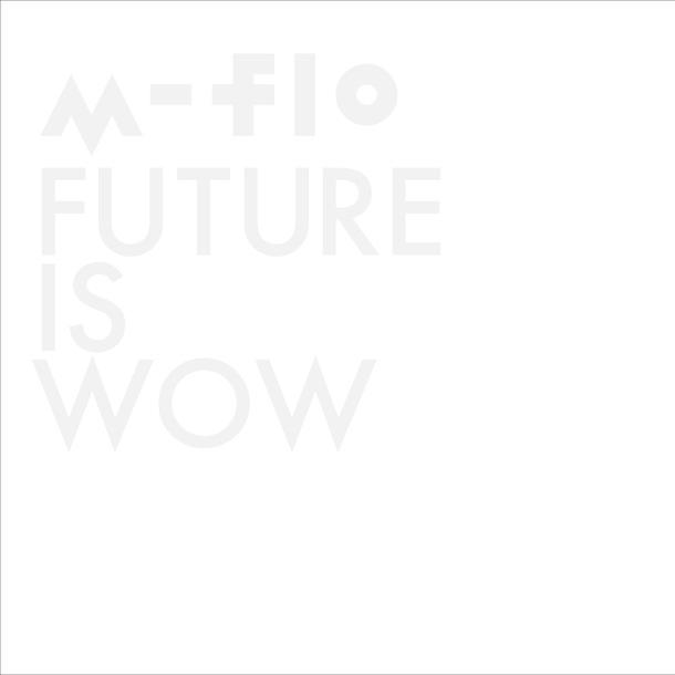 アルバム『FUTURE IS WOW』