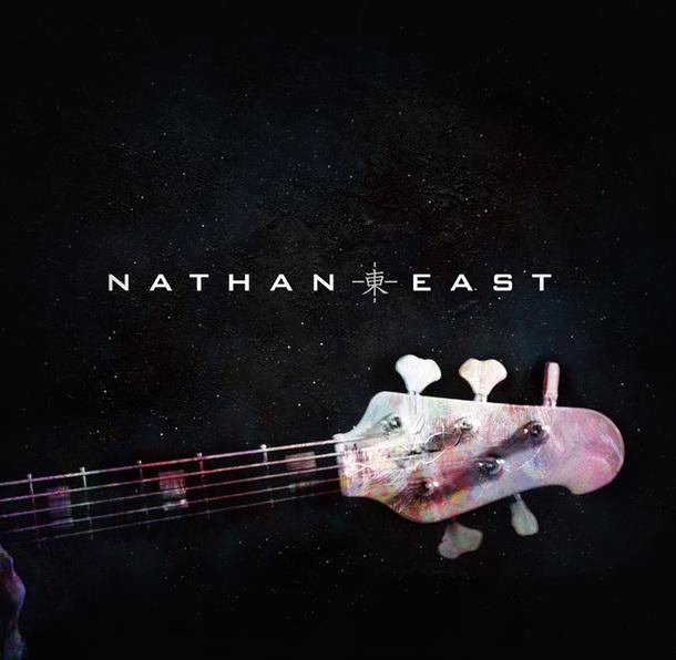 アルバム『NATHAN EAST』
