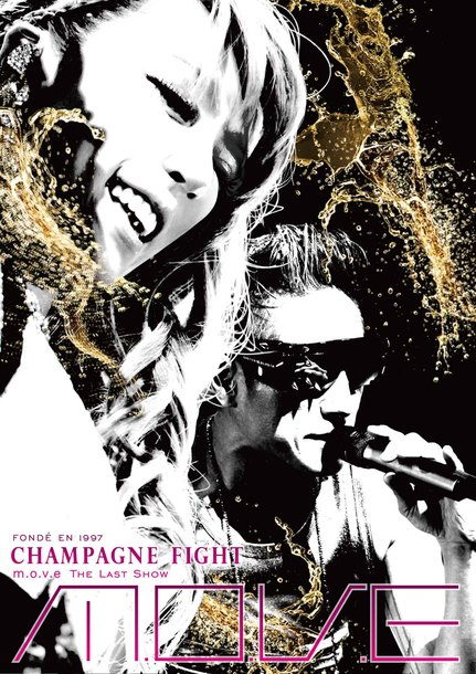 DVD 『m.o.v.e THE LAST SHOW CHAMPAGNE FIGHT』