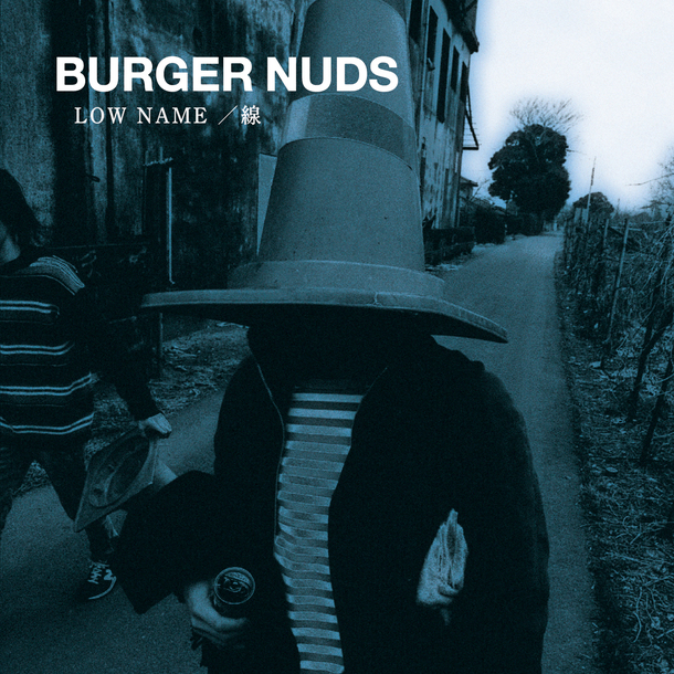 アルバム『BURGER NUDS 1 LOW NAME/線』