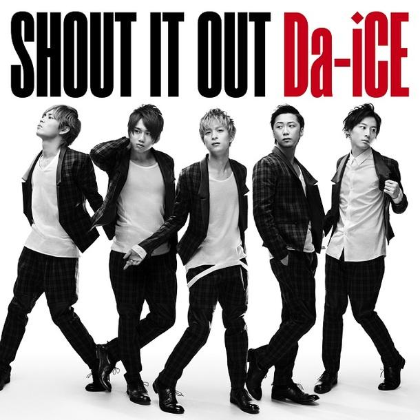 シングル「SHOUT IT OUT」 【初回盤】