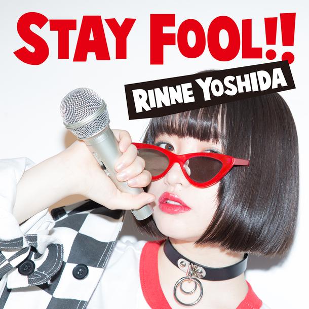 ミニアルバム『STAY FOOL!!』【初回盤】(CD+DVD)