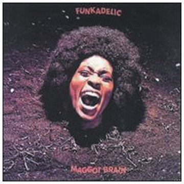 『Maggot Brain』('71)/Funkadelic