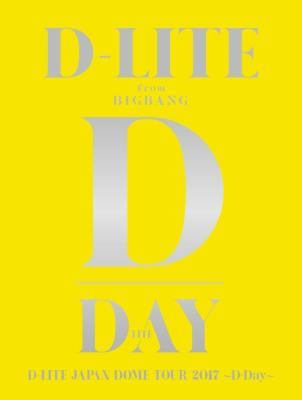 DVD&Blu-ray『D-LITE JAPAN DOME TOUR 2017 ~D-Day~』【初回生産限定】