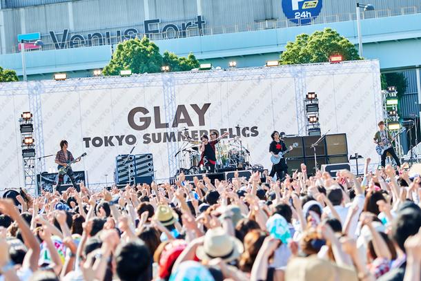 【GLAY】 『TOKYO SUMMERDELICS』 2017年7月31日 at 青海南臨時駐車場J区画特設会場