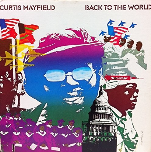 『Back to the World』('73)/Curtis Mayfield
