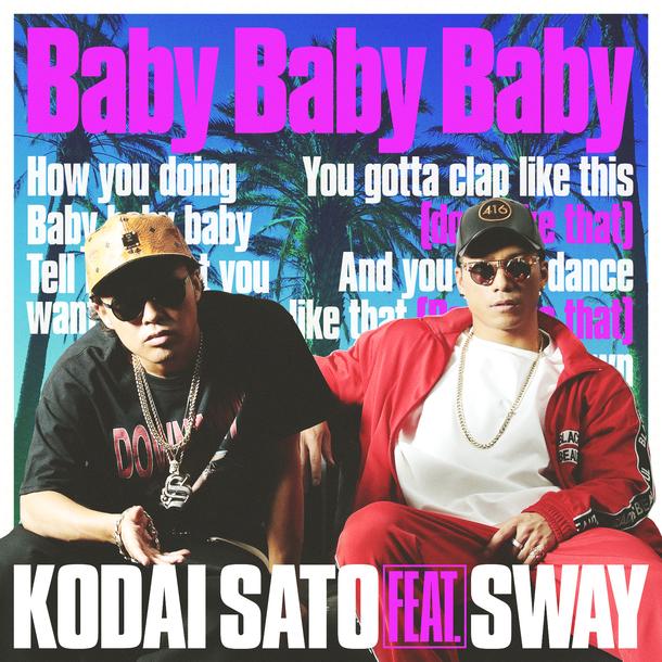 配信シングル「Baby Baby Baby feat. SWAY」