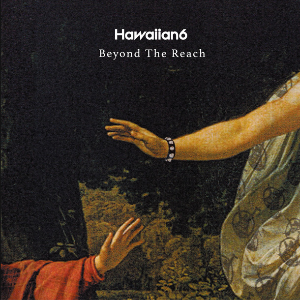 HAWAIIAN6『Beyond The Reach』(CD)