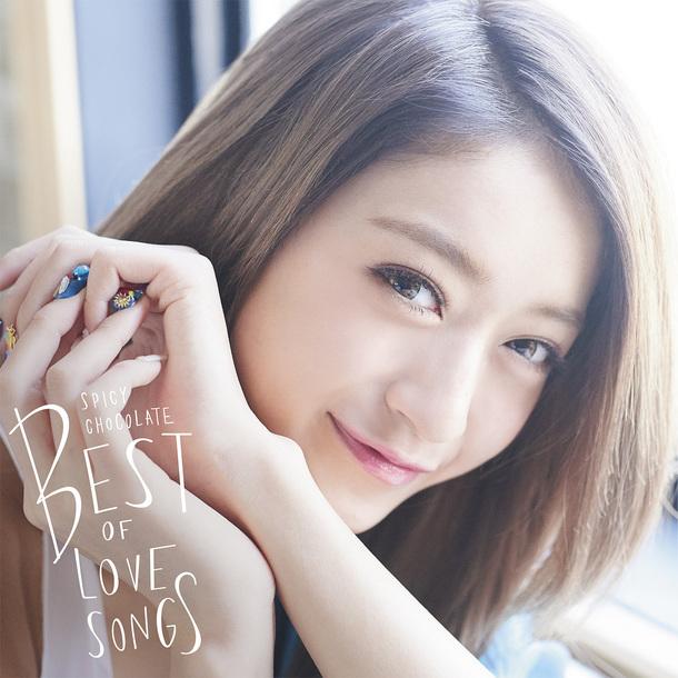 アルバム『スパイシーチョコレート BEST OF LOVE SONGS』【通常盤】