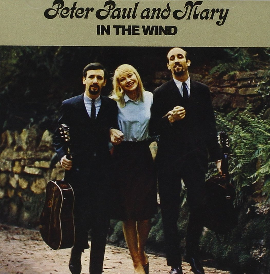 『In the Wind』('63)/Peter, Paul and Mary