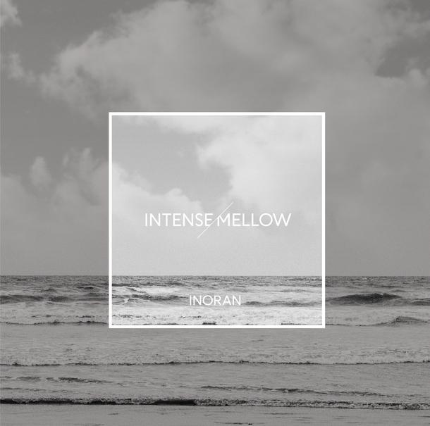 アルバム『INTENSE/MELLOW』【通常盤】