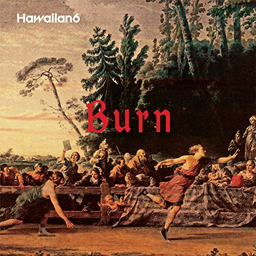 シングル「Burn」/HAWAIIAN6