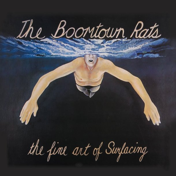 『The Fine Art of Surfacing』('79)/The Boomtown Rats