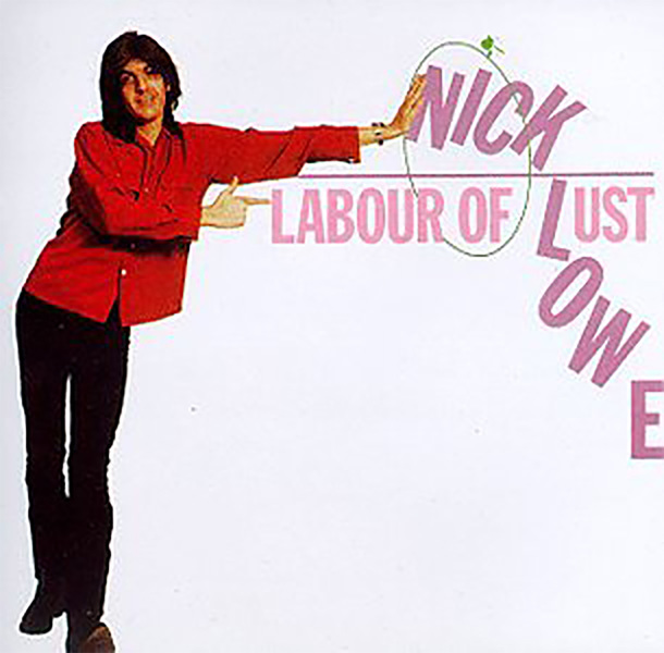 『Labour of Lust』('79)/Nick Lowe
