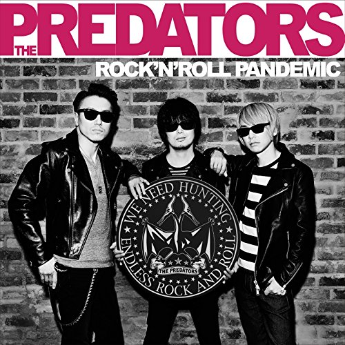 「Nightless City」収録アルバム『ROCK'N' ROLL PANDEMIC』/THE PREDATORS