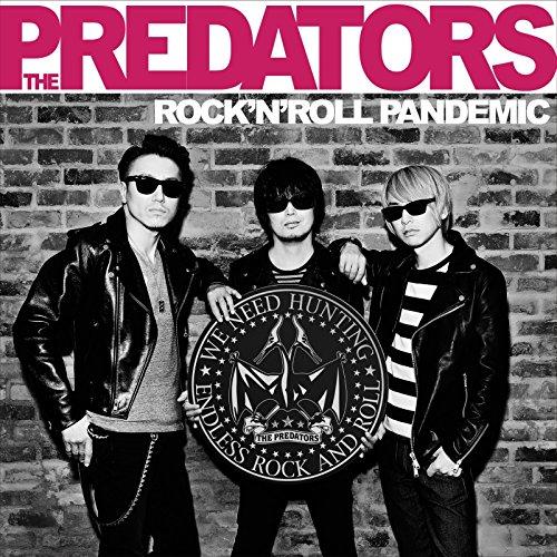 「Nightless City」収録アルバム『ROCK'N' ROLL PANDEMIC』/THE PREDATORS