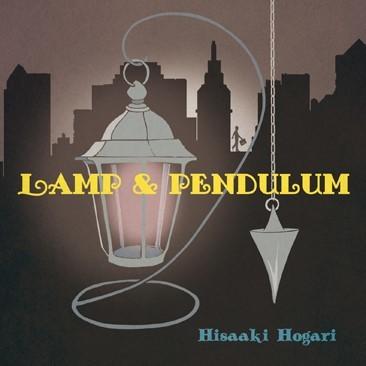 アルバム『Lamp & Pendulum』