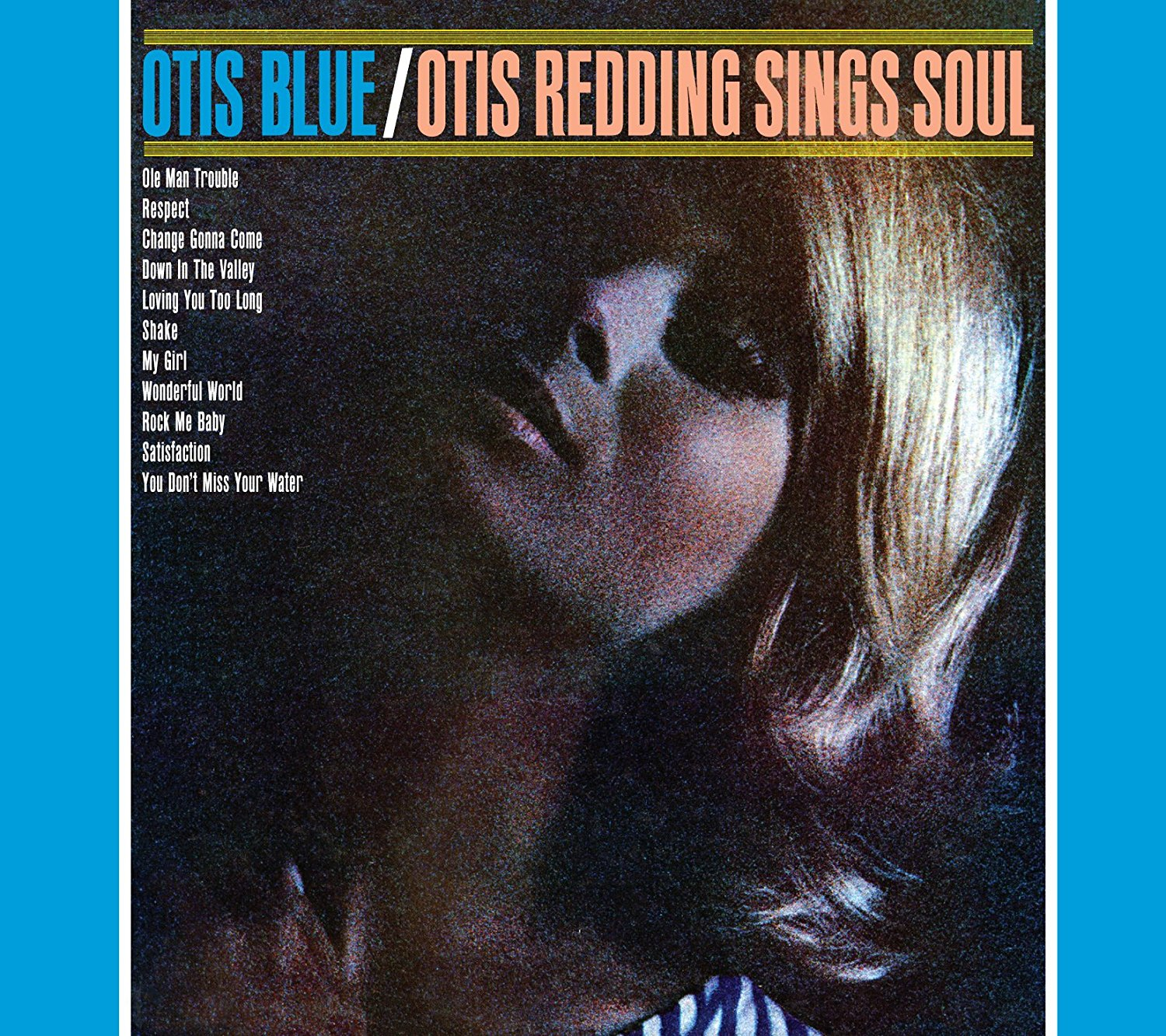 『Otis Blue』('65)/Otis Redding