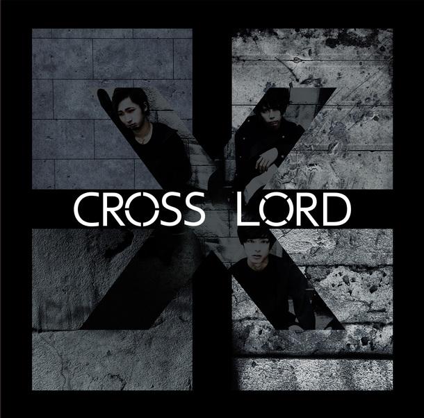 ミニアルバム『CROSS LORD』