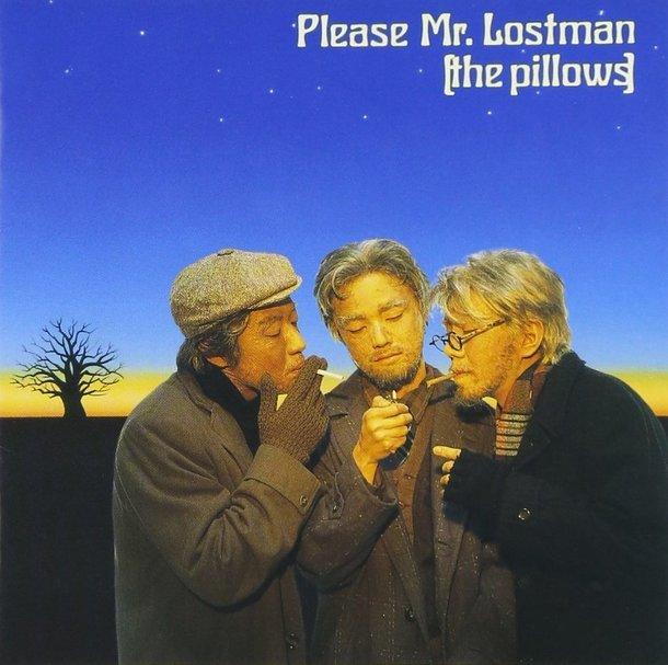 『Please Mr.Lostman』('97)/the pillows