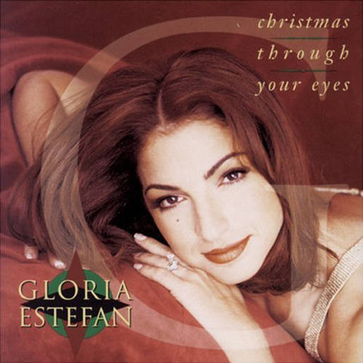 「Christmas Through Your Eyes」収録アルバム『Christmas Through Your Eyes』/Gloria Estefan