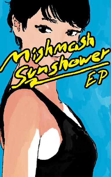 Mishmash Sunshower EP