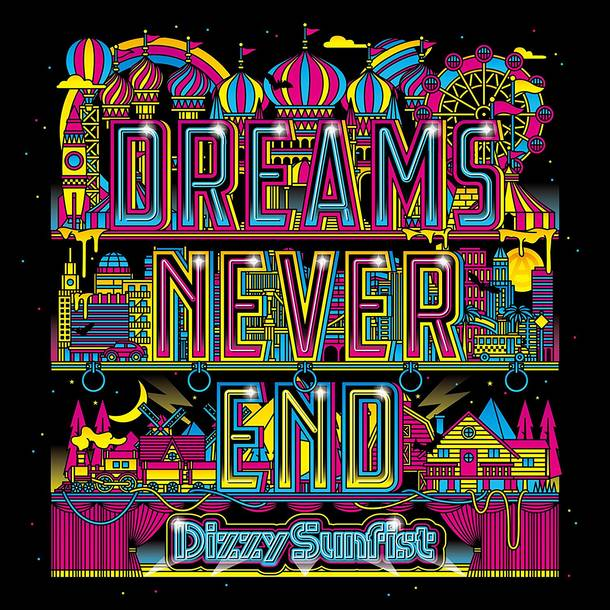 「Into The Future」収録アルバム『DREAMS NEVER END』/Dizzy Sunfist