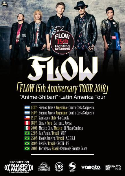 """『FLOW 15th Anniversary TOUR 2018 """"Anime-Shibari"""" ―Latin America Tour―』"""