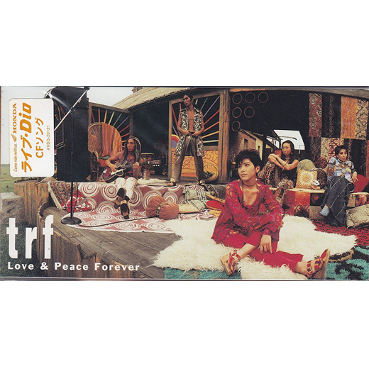 シングル「Love & Peace Forever」/TRF