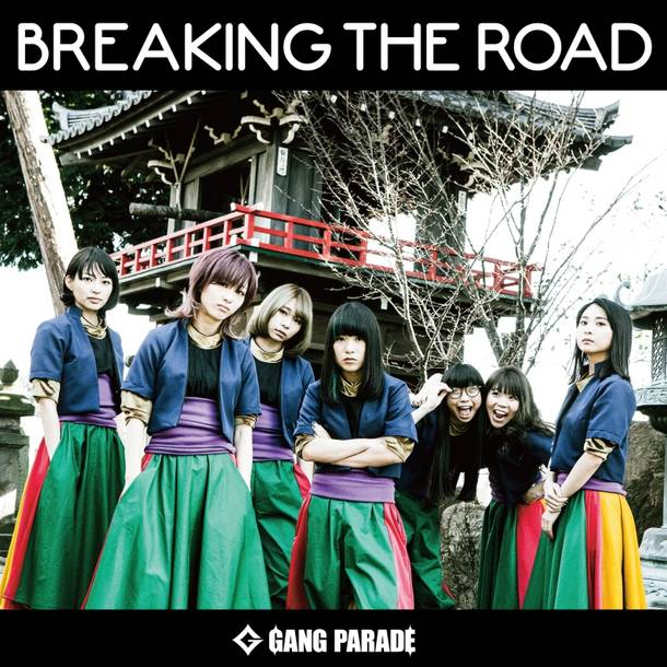 シングル「BREAKING THE ROAD」