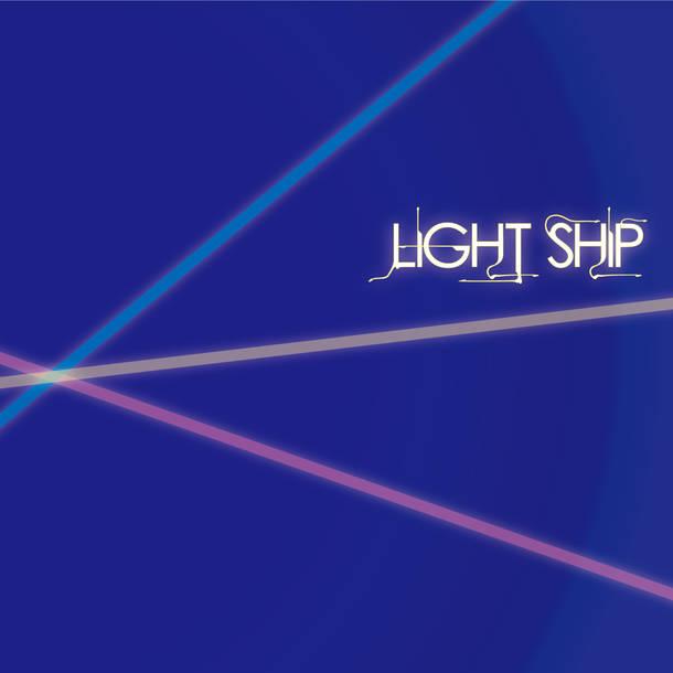 シングル「LIGHT SHIP」