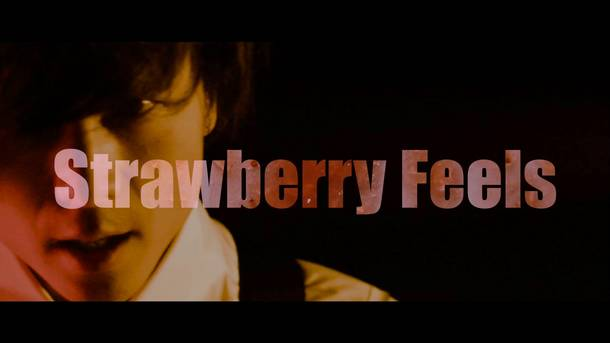 「Strawberry Feels」MV