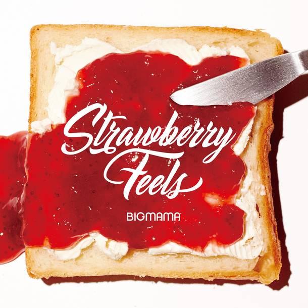 シングル「Strawberry Feels」【初回盤(DVD付)】