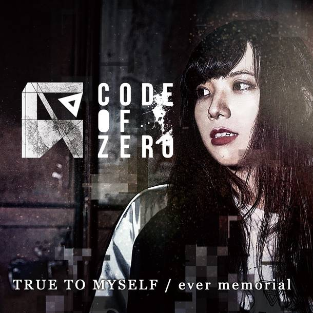 シングル「TRUE TO MYSELF / ever memorial」