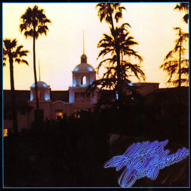 『Hotel California』('76)/EAGLES