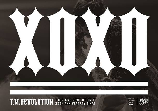Blu-ray&DVD『T.M.R. LIVE REVOLUTION'17 -20th Anniversary FINAL at Saitama Super Arena-』