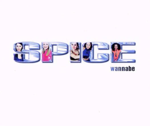 シングル「Wannabe」/Spice Girls