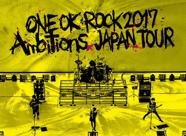 "DVD&Blu-ray『ONE OK ROCK 2017 ""Ambitions"" JAPAN TOUR』"