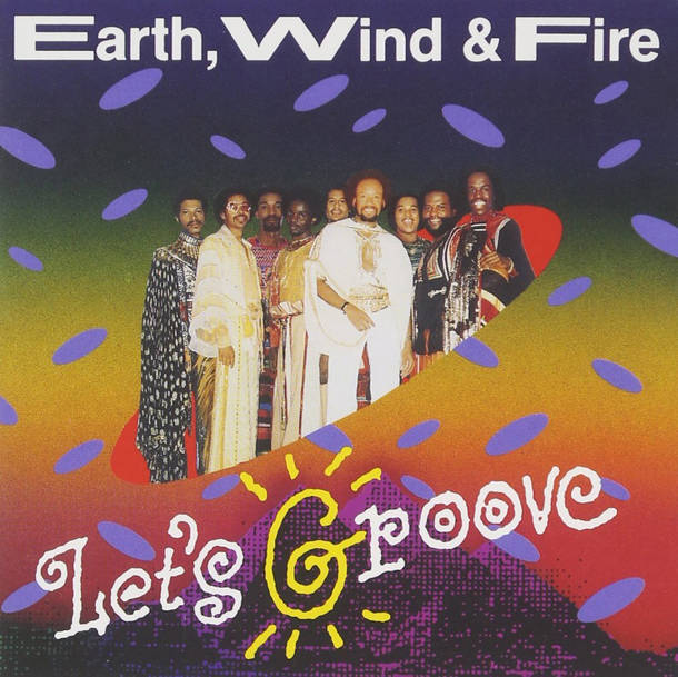 シングル「Let's Groove」 /Earth, Wind & Fire