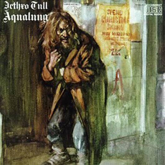 『Aqualung』('71)/Jethro Tull