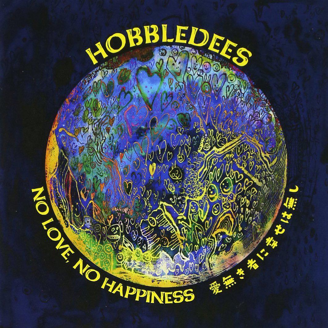 「ビールの泡よ、花となれ」収録アルバム『NO LOVE,NO HAPPINESS ~愛無き者に幸せは無し~』/HOBBLEDEES