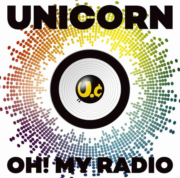 シングル「OH! MY RADIO+Live Tracks [UC30 若返る勤労]」【通常盤】
