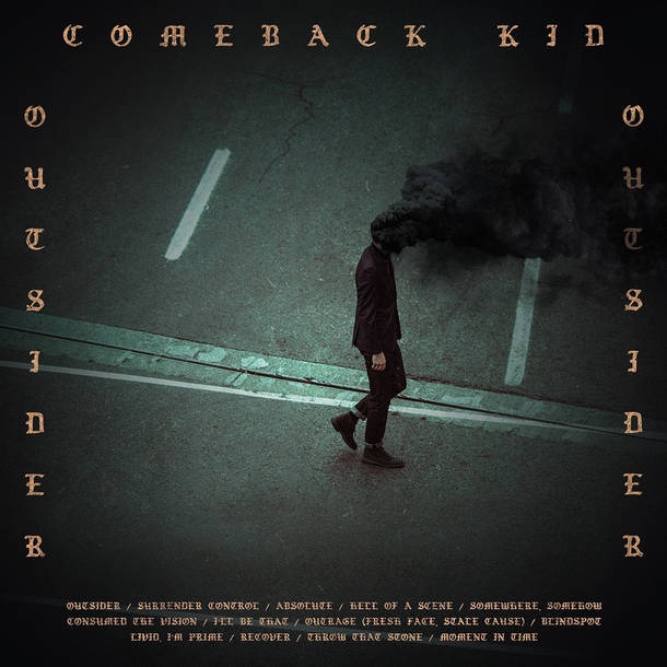 「Somewhere,Somehow」収録アルバム『OUTSIDER』/Comeback Kid