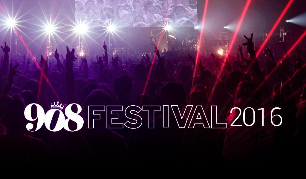 『908 FESTIVAL 2016』