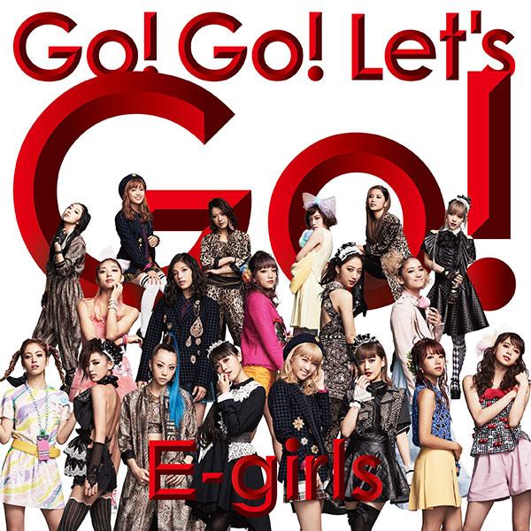 シングル「Go! Go! Let's Go!」