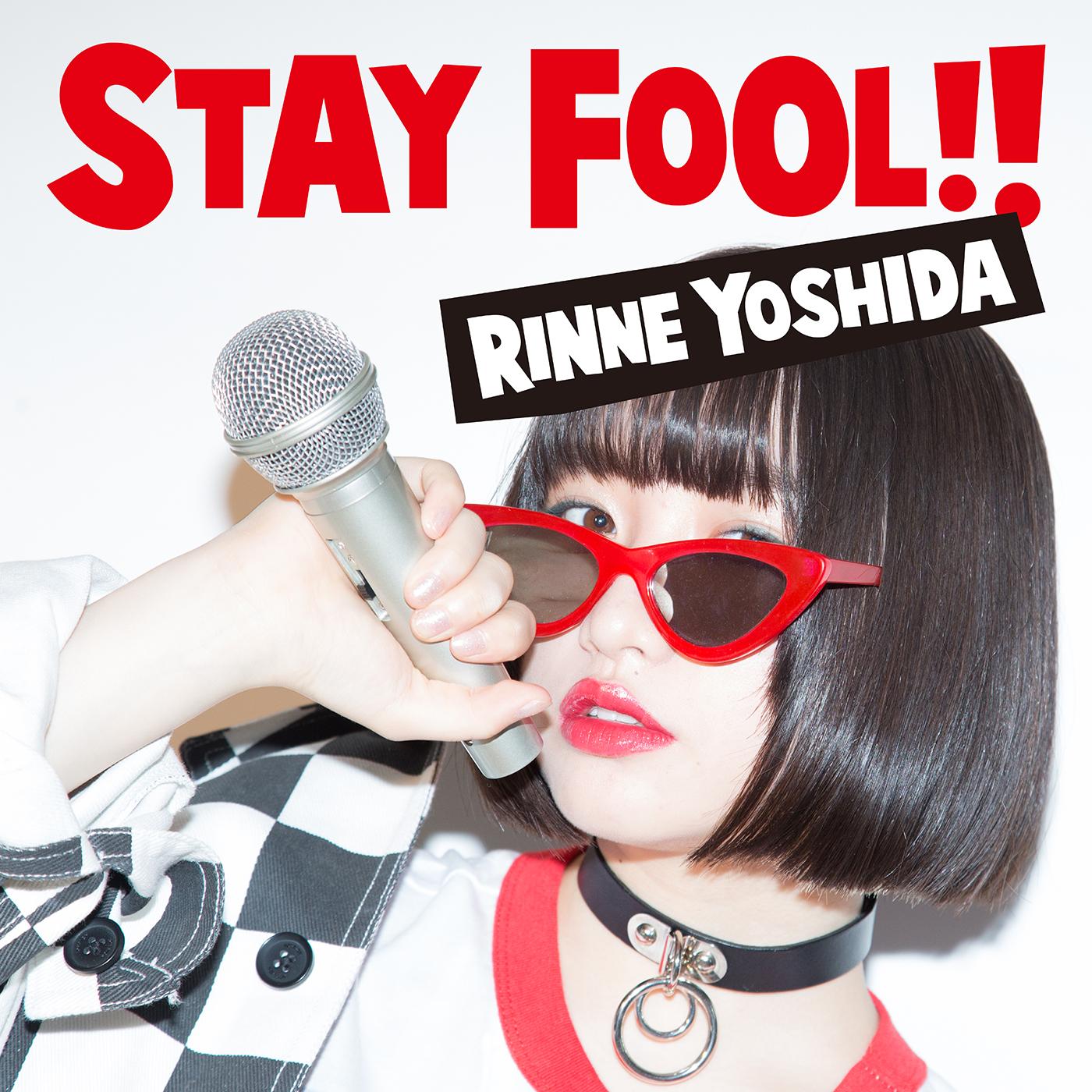 ミニアルバム『STAY FOOL!!』【初回盤】
