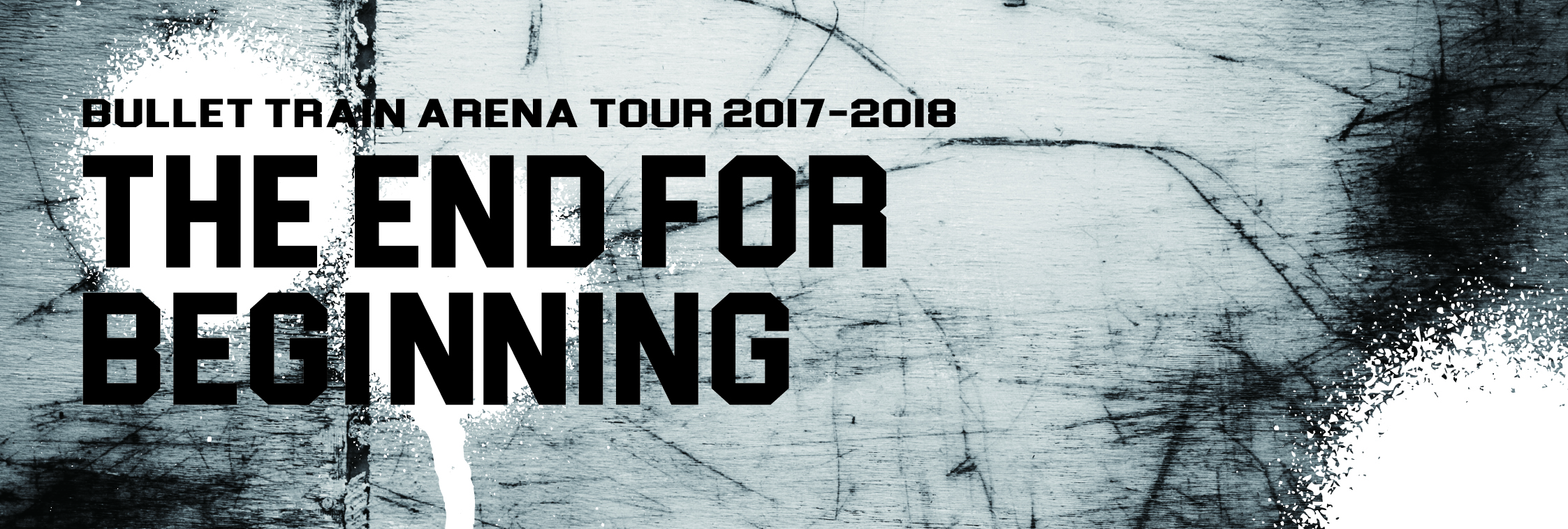 『BULLET TRAIN ARENA TOUR 2017-2018  the end for beginning』ロゴ