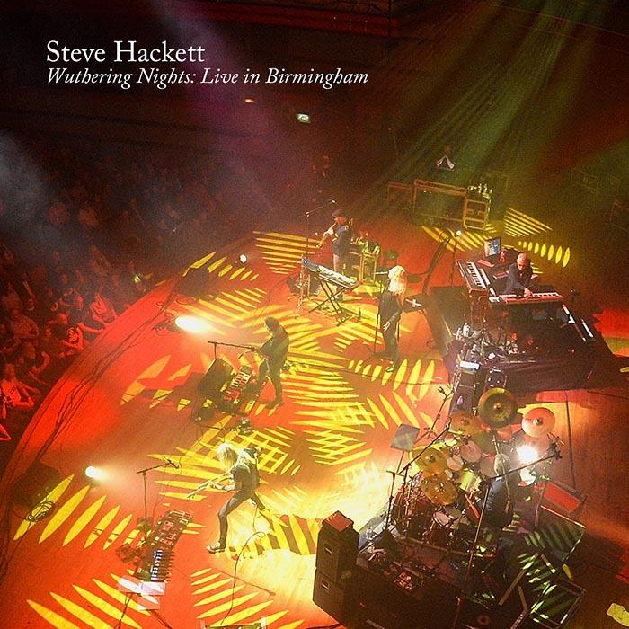 スティーヴ・ハケットの最新ライヴ作品「Wuthering Nights: Live in Birmingham」リリース決定!