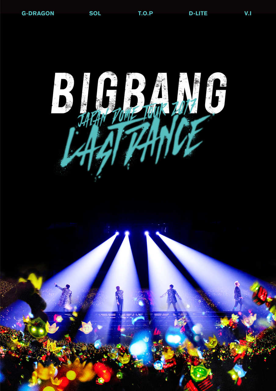 LIVE DVD & Blu-ray『BIGBANG JAPAN DOME TOUR 2017 -LAST DANCE-』